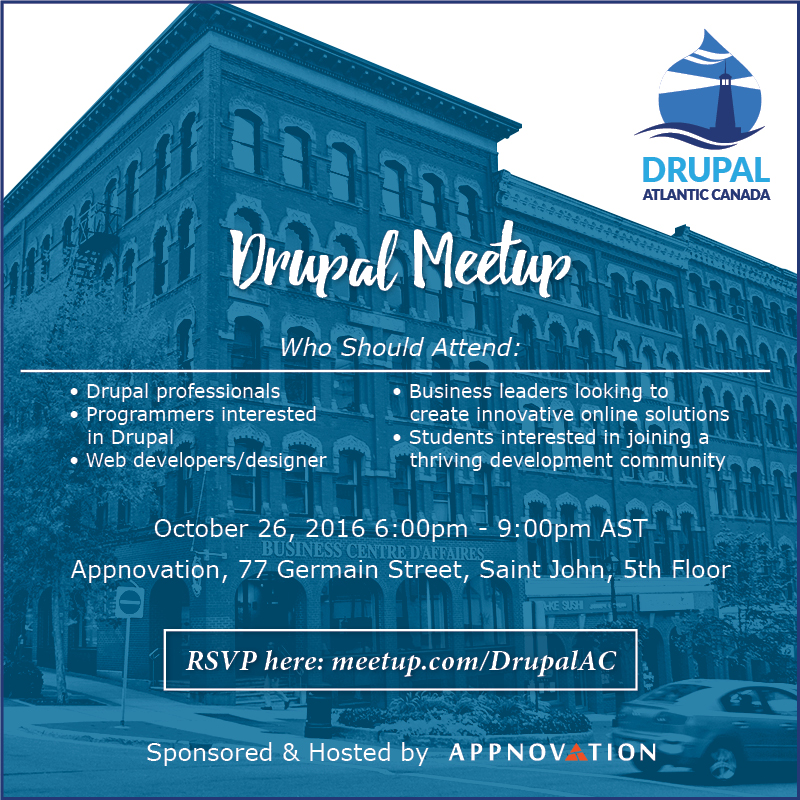 October Drupal Meetup in Saint John NB, October 26th at Appnovation Saint John