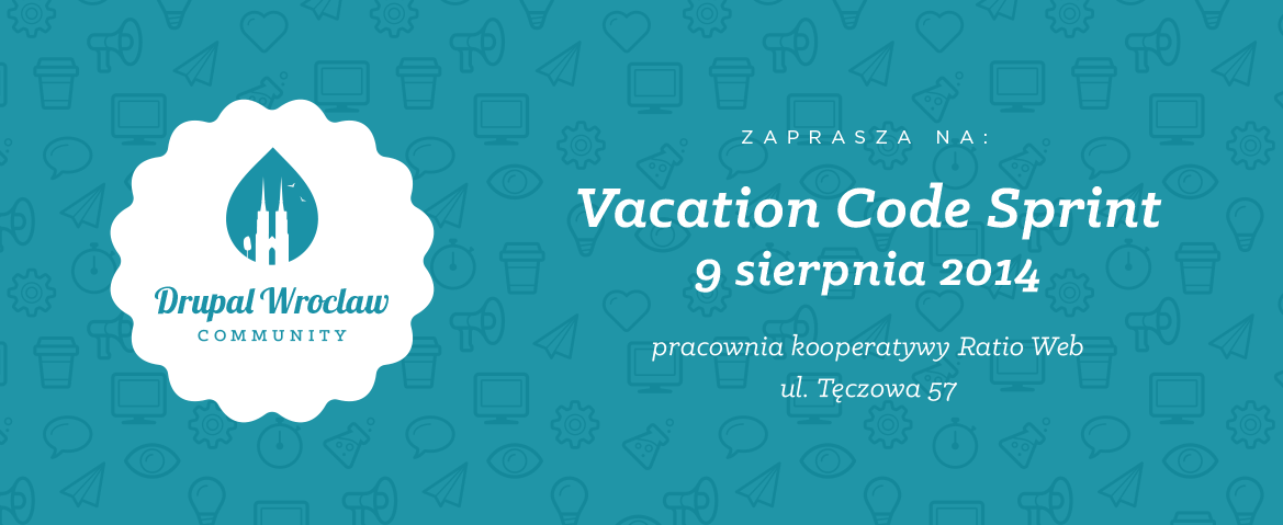 Vacation Code Sprint - Drupal Wroclaw Community