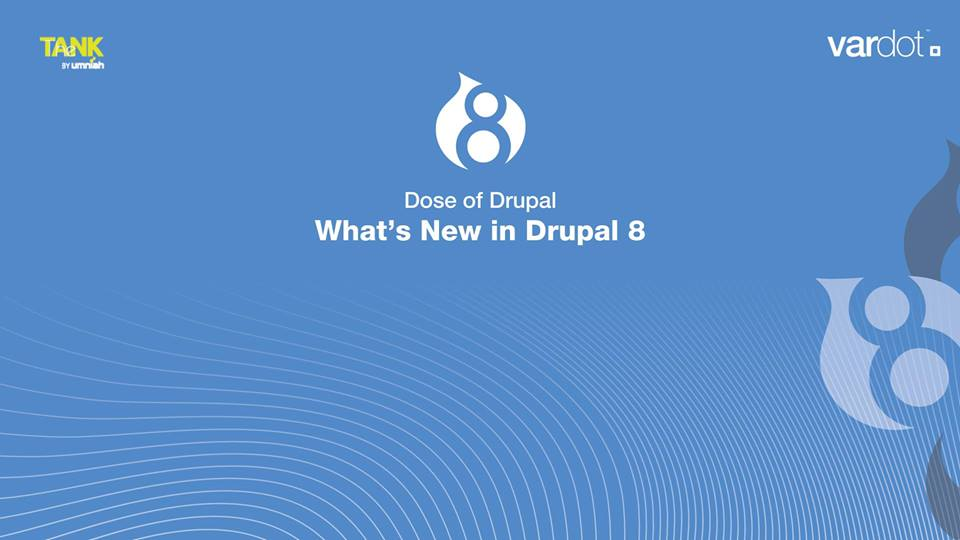 What's New in Drupal 8